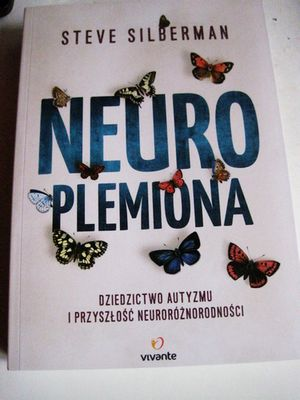 Recenzja: NeuroPlemiona, Steve Silberman
