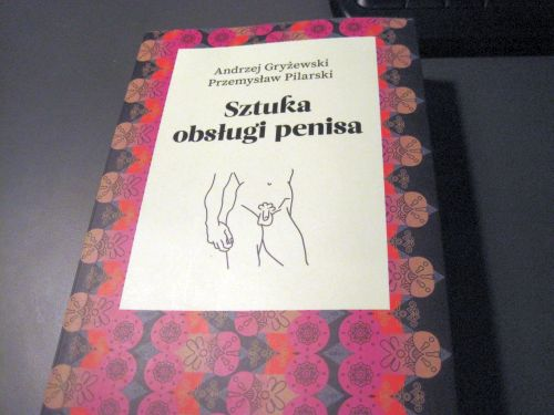Recenzja: Sztuka obsługi penisa