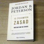 Recenzja: 12 Życiowych Zasad – Jordan Peterson