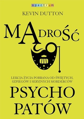 Recenzje: Mądrość Psychopatów i Mózg Psychopaty